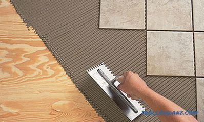 How to put a tile on a wooden floor with your own hands: ways, steps (video)