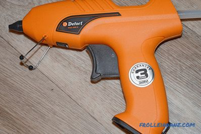 How to choose a glue gun - detailed instructions